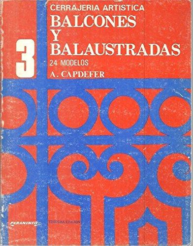CERRAJERIA ARTISTICA. N. 3. BALCONES Y BALAUSTRADAS.