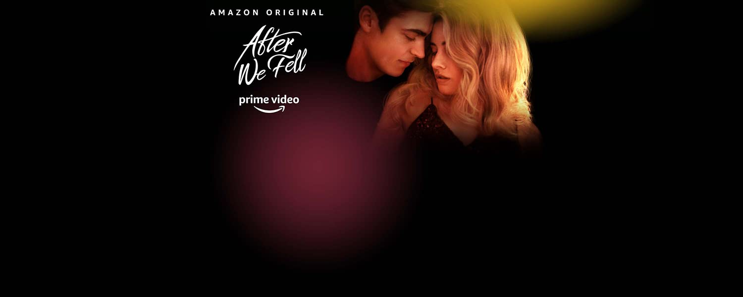 Amazon Original. After We Fell. Prime Video.