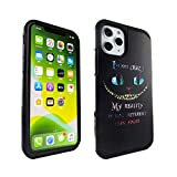 iPhone 11 Pro Case Alice in Wonderland Cheshire Cat Quotes, IMAGITOUCH 2-Piece Style Armor Case with Flexible Shock Absorption Case & Design Cover Hybrid for iPhone 11 Pro (5.8 inch)