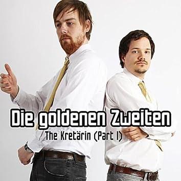 The Kretärin (Part 1) - Single