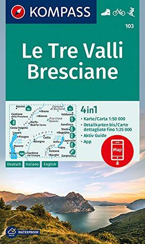 KOMPASS Wanderkarte Le Tre Valli Bresciane: 4in1 Wanderkarte 1:50000 mit Aktiv Guide und Detailkarten inklusive Karte zur offline Verwendung in der ... Skitouren. (KOMPASS-Wanderkarten, Band 103)