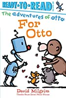 For Otto (The Adventures of Otto)