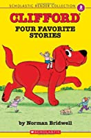 Clifford: Four Favorite Stories: Clifford the Small Red Puppy, Clifford The Big Red Dog, Clifford's Birthday Party, Clifford Goes to Hollywood (Scholastic Reader Collection, Level 2)
