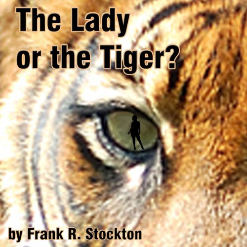 The Lady or the Tiger? audiobook cover art