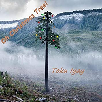 Oh Christmas Tree! (Freestyle)