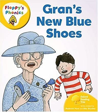Oxford Reading Tree: Level 5: Floppys Phonics: Grans New Blue Shoes by Roderick Hunt(2008-04-24)