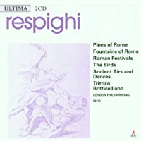 Pines of Rome / Fountains of Rome / Roman Festival by O. Respighi