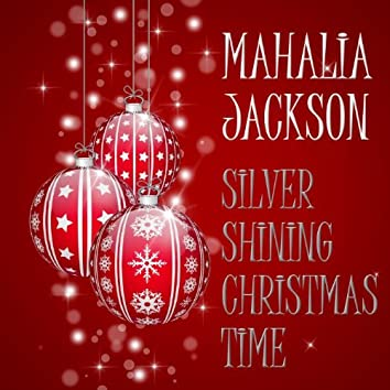Silver Shining Christmas Time