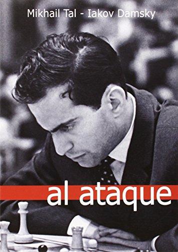 Al Ataque (Partidas (casa Del Ajedrez)