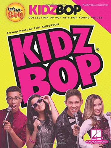 Let's All Sing KIDZ BOP: Collection for Young Voices by Tom Anderson (2016-05-01)
