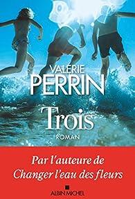 Trois par Perrin