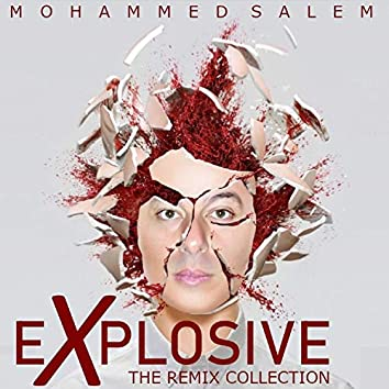 Explosive (the Remix Collection)