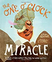 The One O'Clock Miracle (Tales That Tell the Truth)