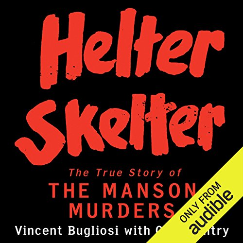 Helter Skelter     The True Story of the Manson Murders              Written by:                                                                                                                                 Vincent Bugliosi,                                                                                        Curt Gentry                               Narrated by:                                                                                                                                 Scott Brick                      Length: 26 hrs and 29 mins     90 ratings     Overall 4.7