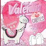 Saint Valentin Livre De Coloriage Pour Enfant - Je T'aime Mon Ange!: Livre de Coloriage Saint Valentin Pour les Enfants avec Cartes de Voeux à Personnaliser (cadeaux saint valentin activite enfant)