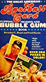 The Great American Baseball Card Flipping, Trading And Bubblegum Book: 'The Spinal Tap Of Baseball Books.'