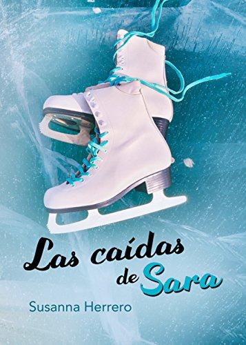 Las caídas de Sara (Sara Summers nº 2)