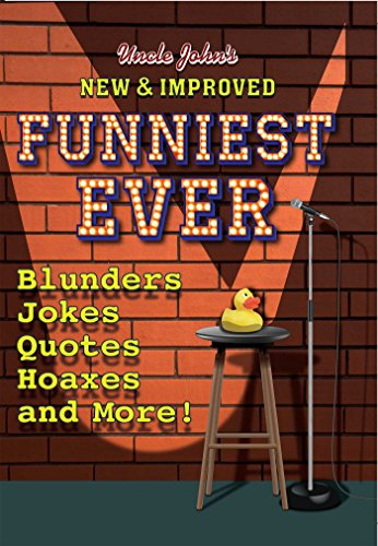 Uncle John's New & Improved Funniest Ever (English Edition)
