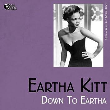 Down to Eartha (Original Album plus Bonus Tracks)