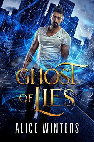 Ghost of Lies (Medium Trouble Book …