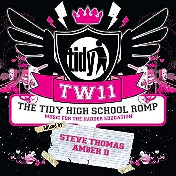 Tidy Weekender 11: The Tidy High School Romp