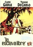 La Esclava Libre [DVD]