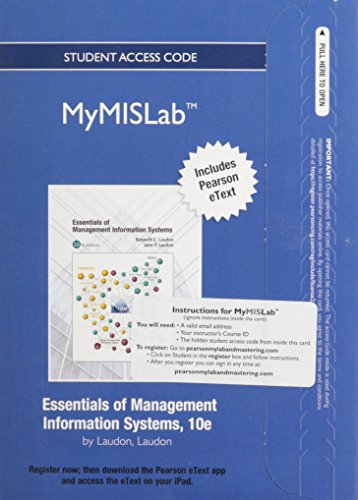 NEW MyMISLab with Pearson eText -- Access Card -- for Essentials of MIS