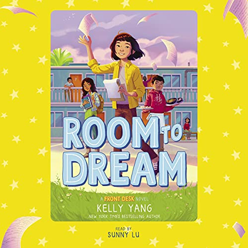 Room to Dream: Front Desk, Book 3