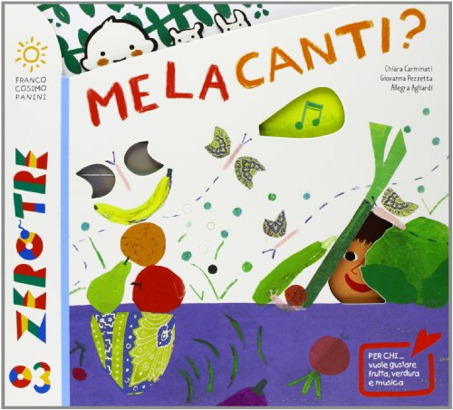 Melacanti? Ediz. illustrata. Con CD Audio