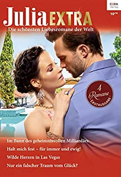 Julia Extra Band 472 (German Edition) by [Kate Hewitt, Andrea Bolter, Carol Marinelli]