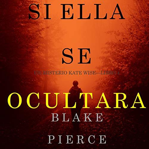 Diseño de la portada del título Si Ella Se Ocultara