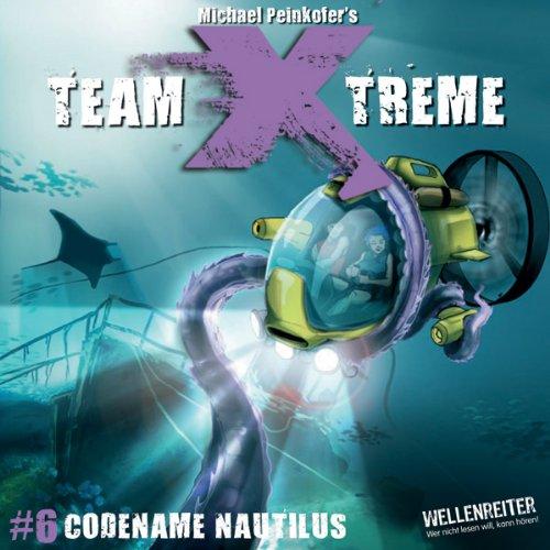 Codename Nautilus (Team X-Treme 6) Titelbild