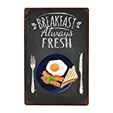 Breakfast Always Fresh Blechschild Steak House Schild