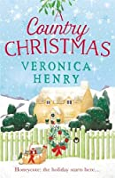 A Country Christmas: Book 1 in the Honeycote series