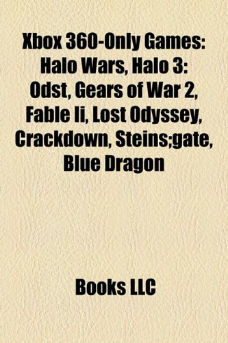 Xbox 360-only games: Halo 3: ODST, Halo Wars, Dead Rising, Alan Wake, Halo: Reach, Limbo, Gears of War 2, Fable II, Zegapain, Crackdown: Halo 3: ODST, ... Zero, Lost Odyssey, Hydro Thunder Hurricane