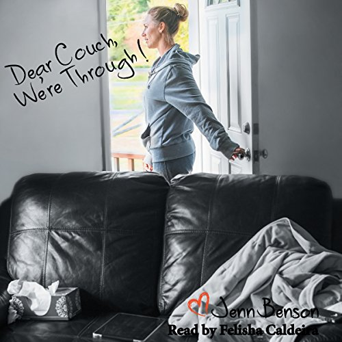 Dear Couch, We're Through! audiobook cover art