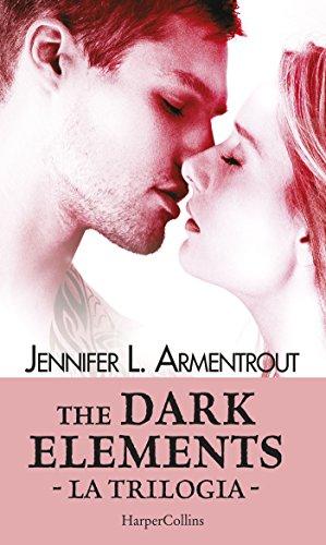 The Dark Elements - La trilogia: Caldo come il fuoco | Freddo come la pietra | Lieve come un respiro