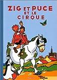Zig et Puce, tome 15 - Zig et Puce et le cirque