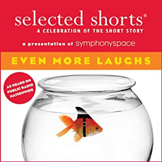 Selected Shorts: Even More Laughs cover art