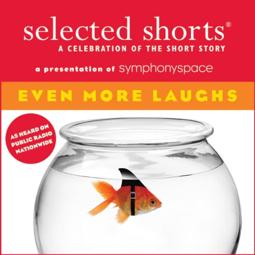 『Selected Shorts: Even More Laughs』のカバーアート