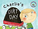 Charlie's Dirt Day (Tell-Me-More) (English Edition)