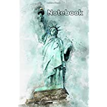 Notebook: College Ruled - 100 pages - statue of Liberty Cover - Standard 6 x 9 - Lined Notebook