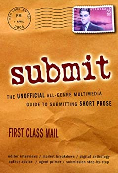 DVD Submit! The Unofficial All-Genre Multimedia Guide to Submitting Short Prose Book