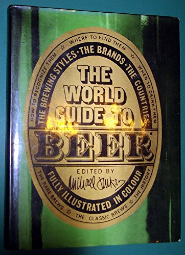 Title: The world guide to beer The brewing styles the bra