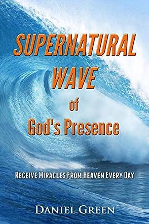 Supernatural Wave of God's Presence