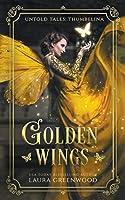 Golden Wings (Untold Tales)