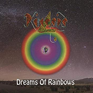 Dreams of Rainbows