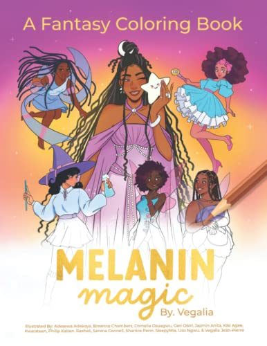 Compare Textbook Prices for Melanin Magic: A Coloring Book Featuring Fantasy Beings of Color; Great for Kids, Teens and Adults  ISBN 9798479991417 by Jean-Pierre, Vegalia