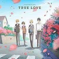 「ひとりじめマイヒーロー」 EDテーマ 「TRUE LOVE」