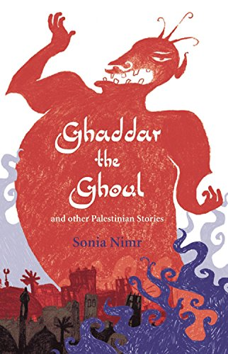 Ghaddar the Ghoul and Other Palestinian Stories (Folktales from Around the World)